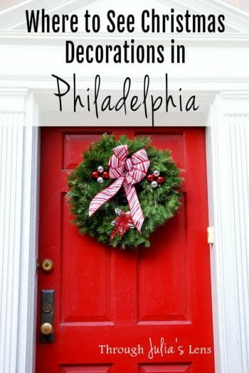 Where to See Christmas Decorations in Philadelphia