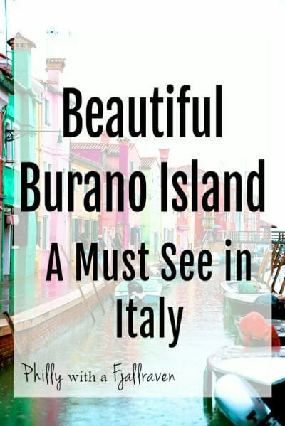 Why you must visit Burano Island