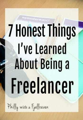 7 Honest Things I've Learned About Being a Freelancer