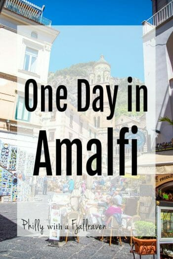 One Day in Amalfi, Italy