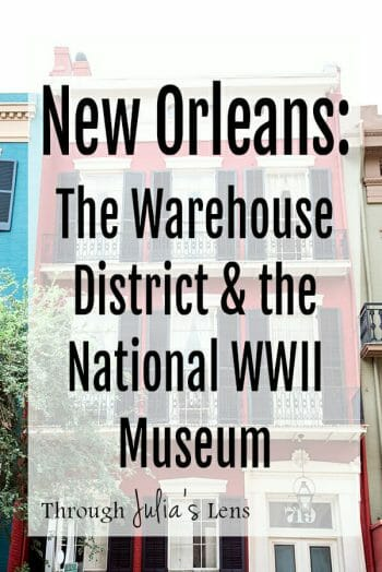New Orleans: Warehouse District & the National WWII Museum