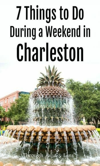7 Things to Do During a Weekend in Charleston