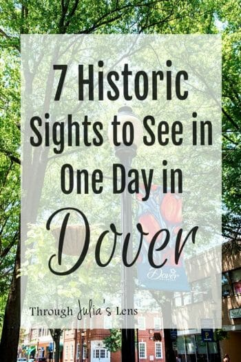 7 Historic Sights to See in One Day in Dover