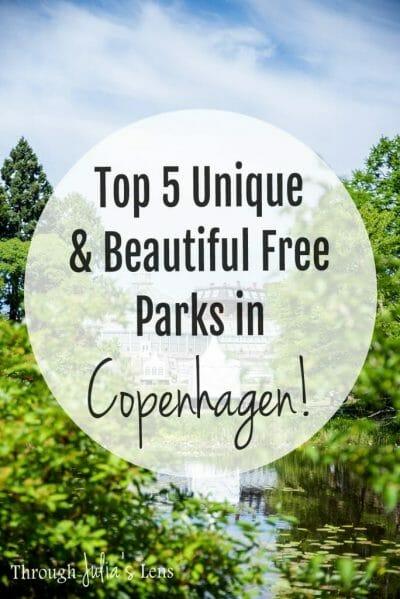 Top 5 Unique & Beautiful Free Parks in Copenhagen!