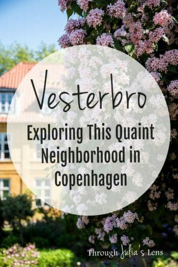 Things to See in Vesterbro: Exploring This Quaint Neighborhood in Copenhagen