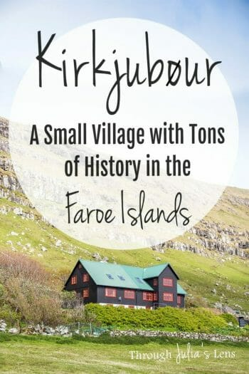 Kirkjubøur: A Small Village in the Faroe Islands Packed with History