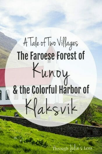 A Tale of Two Villages: The Faroese Forest of Kunoy and the Colorful Harbor of Klaksvík