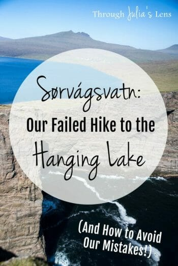 Visiting Sørvágsvatn: Our Failed Hike to the Hanging Lake (And How to Avoid Our Mistakes!)