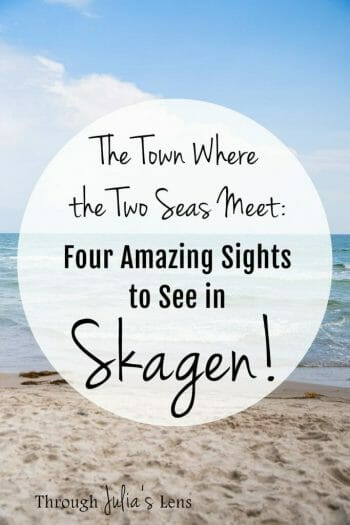 The Town Where the Two Seas Meet: Four Amazing Sights to See in Skagen