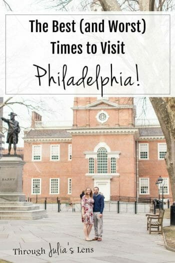 Tips from Philly Locals: The Best Time to Visit Philadelphia (and the Worst!)