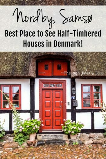 Nordby, Samsø: The Best Place to See Half-Timbered Houses in Denmark!