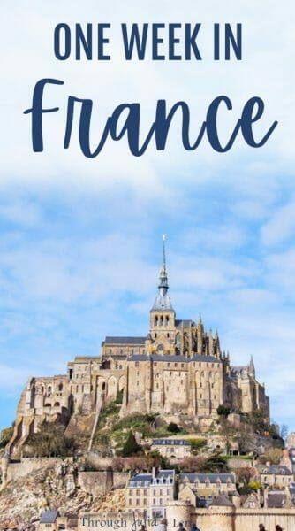 Amazing Itinerary for One Week in France Exploring Incredible Sights from Paris to the Coast!