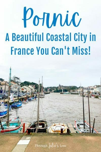 Pornic, France: A Beautiful Coastal City in France You Can't Miss