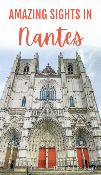 Amazing Sights to See During a Tour of Nantes, France