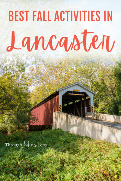 7 Fun Things to Do in Lancaster, PA in the Fall